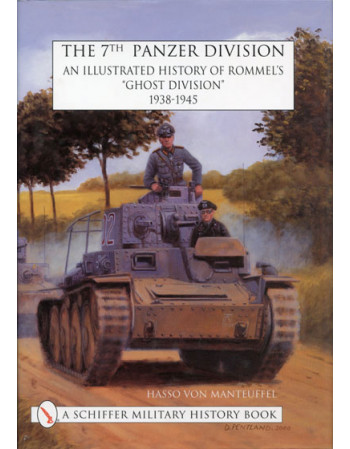 The 7th Panzer Division: An...