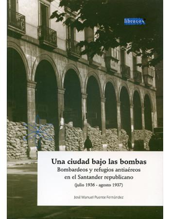 Una ciudad bajo las bombas