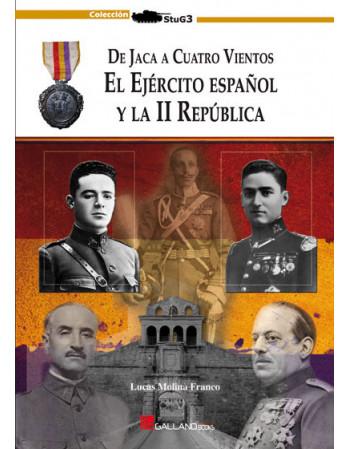El Ejército español y la II...