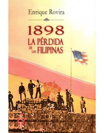 1898 La pérdida de las...