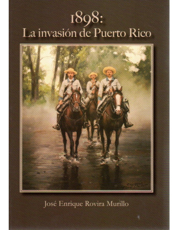 1898 La invasión de Puerto...