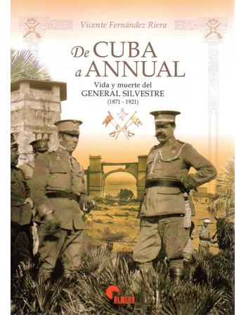 De Cuba a Annual. Vida y...