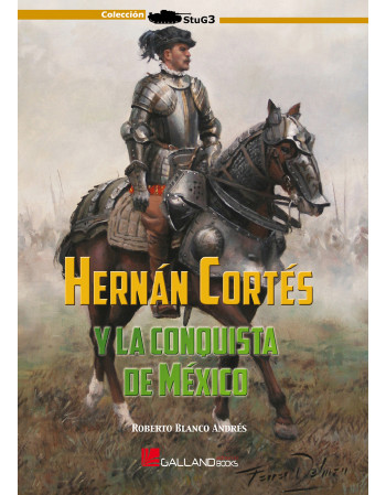Hernán Cortés y la...