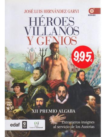 Héroes villanos y genios
