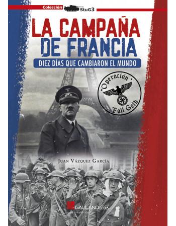 La campaña de Francia. Diez...