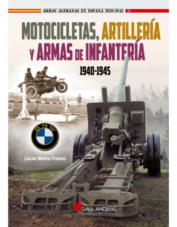 Motocicletas, Artillería y...