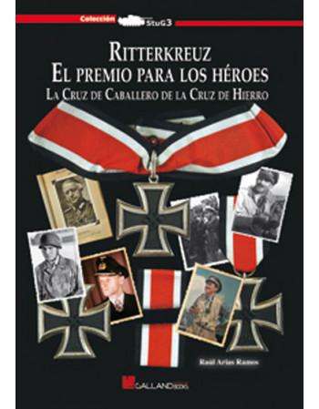 «Ritterkreuz» El premio...