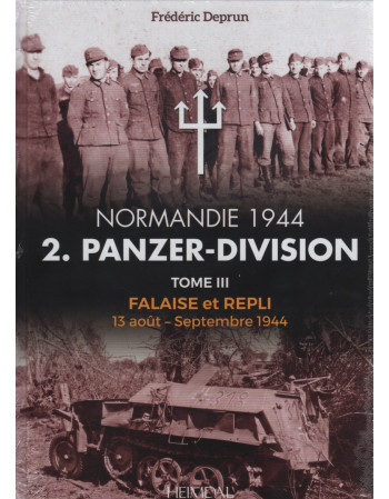 2. Panzer-Division Tome III