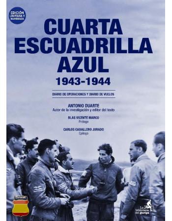 Cuarta Escuadrilla Azul...