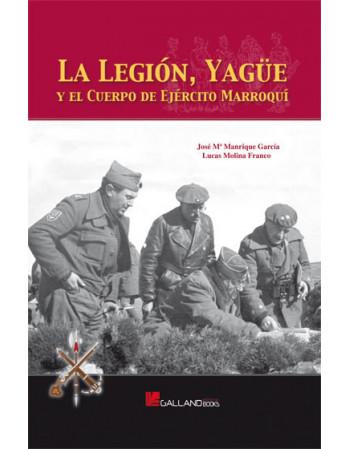 La Legión, Yagüe y el...