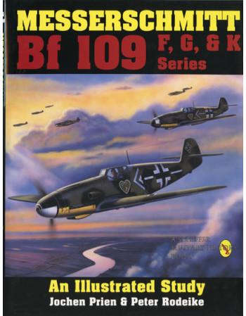 Messerschmitt Bf 109 F, G & K