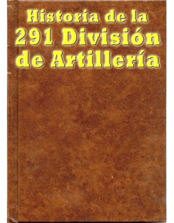 Historia de la 291 División...