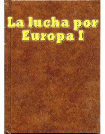 La lucha por Europa, 1