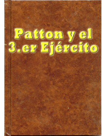 Patton y el 3.er Ejército