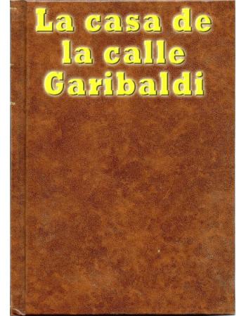 La casa de la calle Garibaldi