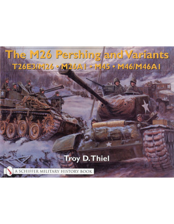 The M26 Pershing and Variants