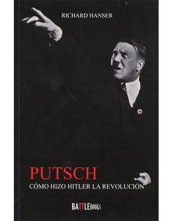 Putsch: Cómo hizo Hitler la...