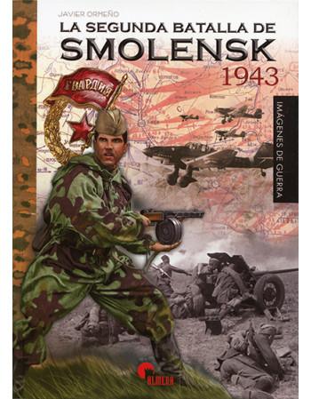 La segunda batalla de Smolensk