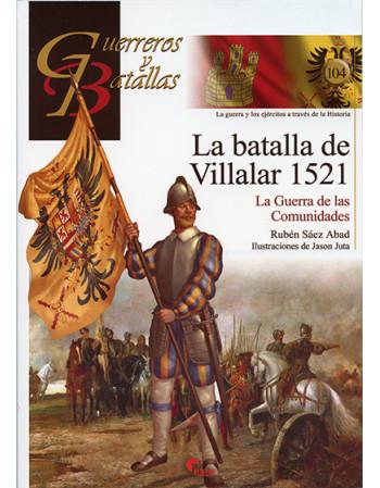 La batalla de Villalar...