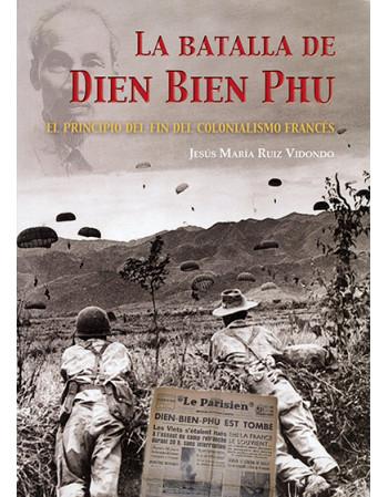 La batalla de Dien Bien Phu