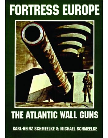 The Atlantic Wall Guns